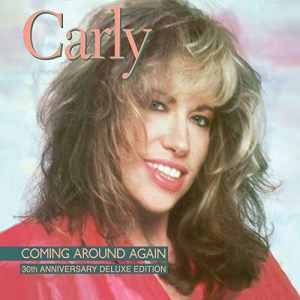 Carly Simon Coming Around Again 30th
