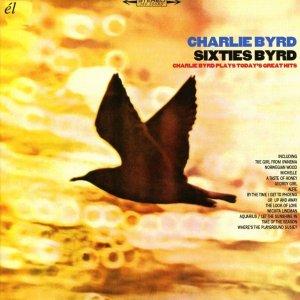 Charlie Byrd Sixties Byrd