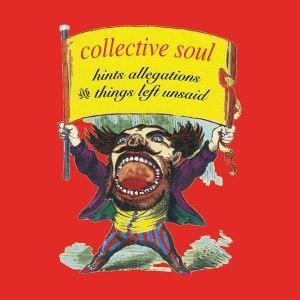 Collective Soul Hints Allegations LP