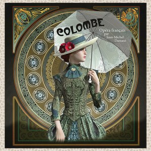 Colombe A French Opera