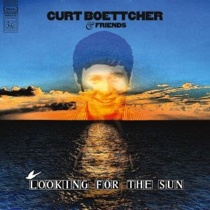 Curt Boettcher Looking for the Sun