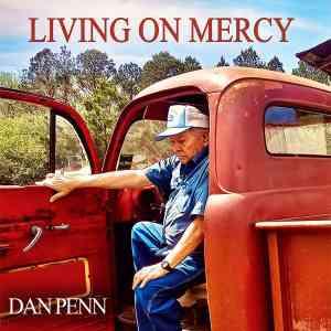 Dan Penn Living on Mercy