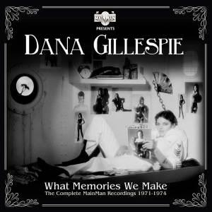 DanaGillespie WhatMemoriesWeMake CD