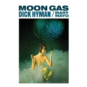 Dick Hyman - Moon Gas