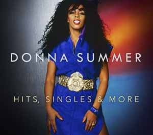 Donna Summer - Hits Singles and More