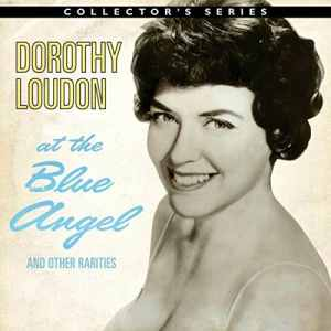 Dorothy Loudon - Blue Angel