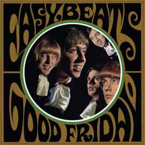 Easybeats - Good Friday