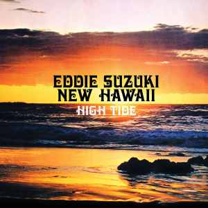 Eddie Suzuki and New Hawaii