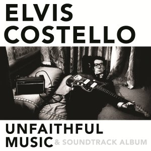 Elvis Costello - Unfaithful Music