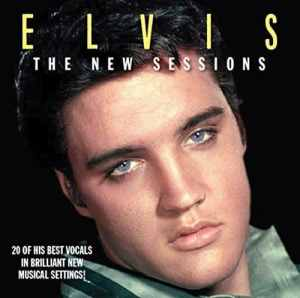Elvis The New Sessions
