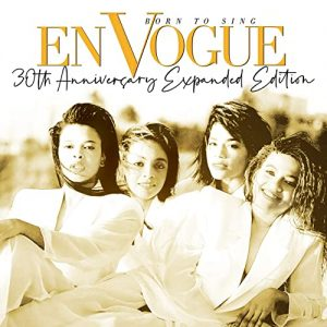 En Vogue Born to Sing Expanded