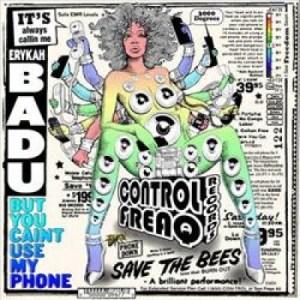 erykah-badu-but-you-caint-use-my-phone