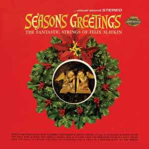 Felix Slatkin Seasons Greetings
