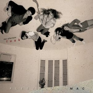 Fleetwood Mac - Alternate Tusk