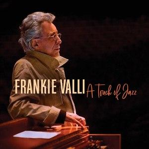 Frankie Valli A Touch of Jazz