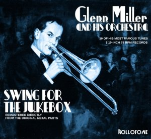 Glenn Miller Swing for the Jukebox
