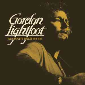 Gordon Lightfoot Complete Singles