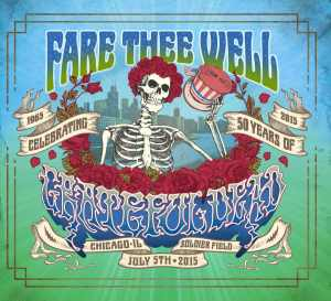 Grateful Dead Fare Thee Well Complete