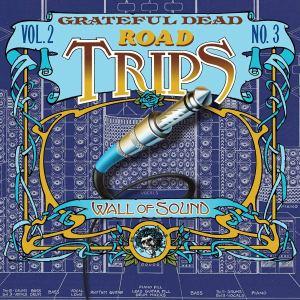 Grateful Dead Road Trips V2 Number 3