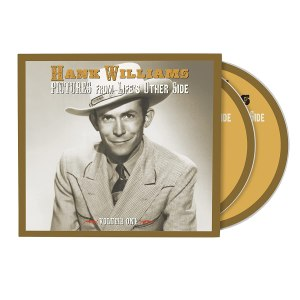 Hank Williams Pictures from Lifes Other Side Volume 1