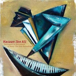 Hasaan Ibn Ali Solo Recordings
