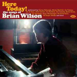 Here Today The Songs of Brian Wilson