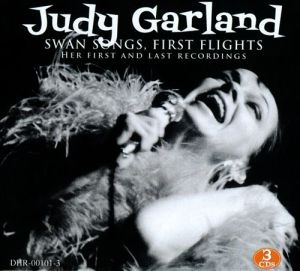"""Review: Judy Garland, """"Swan Songs, First Flights: Her First and Last Recordings"""""""