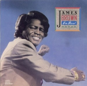 James Brown - I'm Real