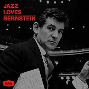 """A Place for Us: Decca Broadway Celebrates Leonard Bernstein on """"Jazz Loves Bernstein"""""""