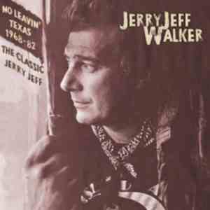 Jerry Jeff Walker - No Leavin Texas