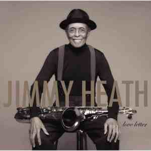 Jimmy Heath Love Letter