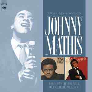 Johnny Mathis I Only Have Eyes and Hold Me Thrill Me