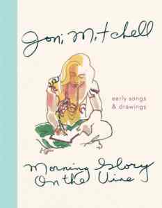 JoniMitchell MorningGloryOnTheVine book