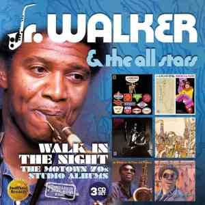 Junior Walker The Motown 70s Studio Albums