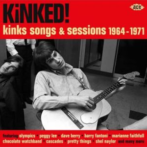 Kinked Kinks Songs and Sessions