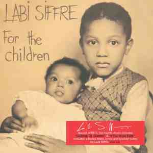 Labi Siffre - For the Children