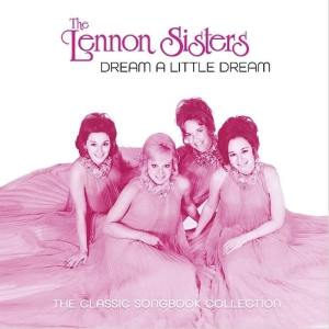 Lennon Sisters Dream a Little Dream