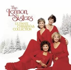 Lennon Sisters Ultimate Christmas