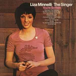 Liza Minnelli The Singer