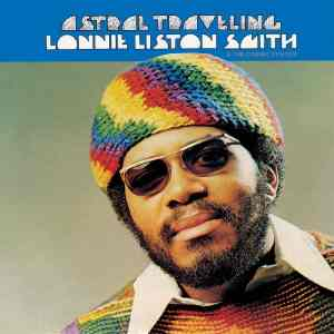 Lonnie Liston Smith Astral Traveling