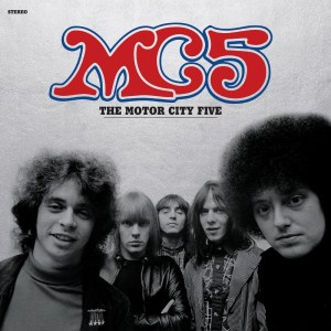 Kick Out The Jams! Run Out Groove Compiles Best of The MC5 on Vinyl