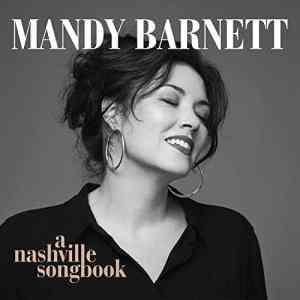 Mandy Barnett A Nashville Songbook