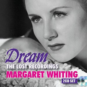 """Holiday Gift Guide Review: Margaret Whiting, """"Dream: The Lost Recordings"""""""