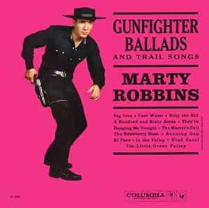 Marty Robbins - Gunfighter Ballads Vinyl