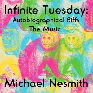 Michael Nesmith Infinite Tuesday
