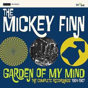 Mickey Finn Garden of My Mind