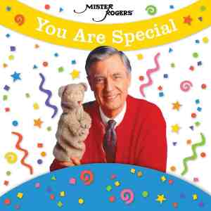 Mister Rogers You Are Special