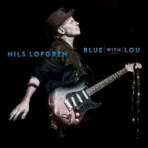 Nils Lofgren Blue for Lou