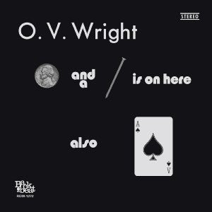 O.V. Wright A Nickel and a Nail and Ace of Spades