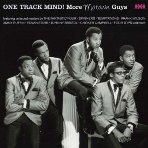 One Track Mind More Motown Guys